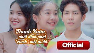 [Phim ngắn] Thanh Xuân, Nhất Định Phải Crush Một Ai Đó! (PASAL) | Jack Carry On - Hoàng Hà