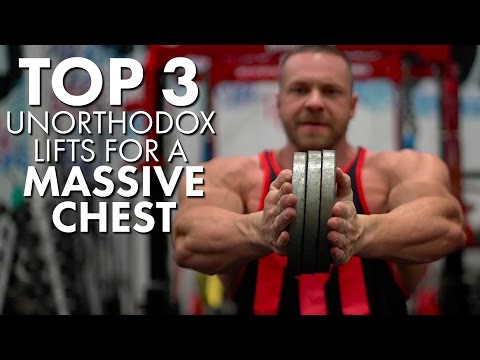 Top 3 Unorthodox Lifts For A Massive Chest