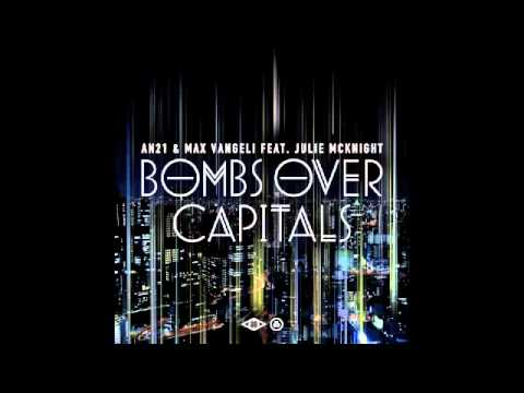 AN21 & Max Vangeli ft. Julie Mcknight - Bombs Over Capitals [SIZE RECORDS] Official Preview