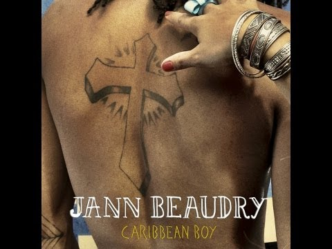 Jann BEAUDRY - CARIBBEAN BOY (official video)