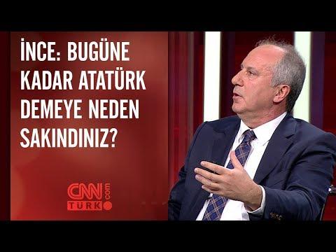 Muharrem İnce: Bugüne kadar Atatürk demeye neden sakındınız
