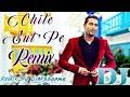 New Punjabi Song | Kaniyaan | Chite Sut Pe Remix | Geeta | Remix By DjMSharma Punjabi Old Song Remix