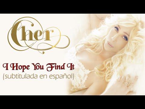 Cher - I Hope You Find It (subtitulada En Español) video