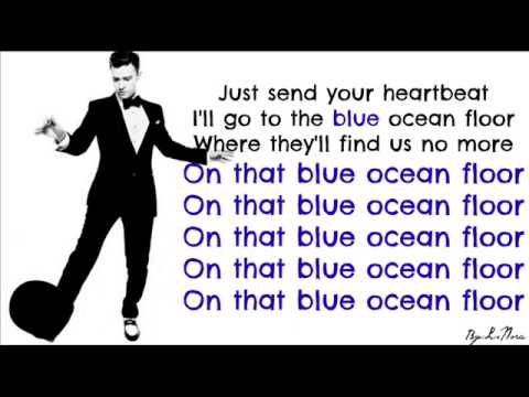 Justin Timberlake - Blue Ocean Floor ( Lyrics On Screen ) 2013  ( The 20 / 20 Experience )