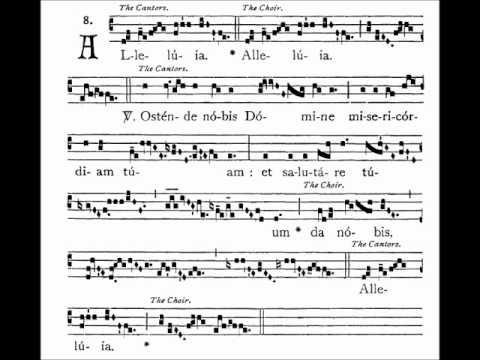 Gregorian Chant - Alleluia - Ostende nobis