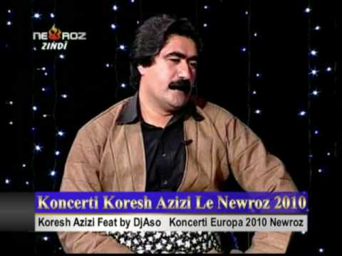 Koresh Azizi - Newroz TV 2009 7.mp4