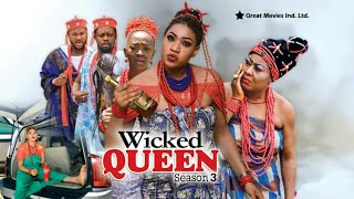 Wicked Queen Season  3 - (New Movie ) 2018 Latest Nigerian Nollywood Movies