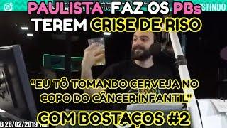 PAULISTA FAZ OS PBs TEREM CRISE DE RISO COM BOSTAÇOS #2