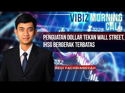 Penguatan Dollar Tekan Wall Street, IHSG Bergerak Terbatas, Vibiznews 11 Maret 2015