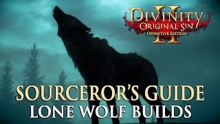 Divinity Original Sin 2 Definitive Edition - Guide To Lone Wolf