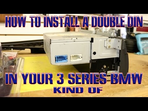 How to install a double din in your 3 series BMW. well kind of