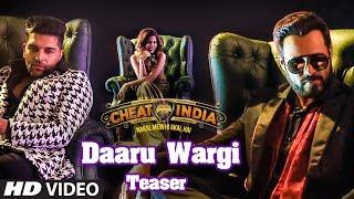 Guru Randhawa: DAARU WARGI Teaser | Why Cheat India | Emraan Hashmi | Shreya Dhanwanthary