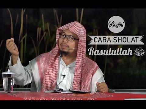 Beginilah Cara Shalat Rasulullah - Ustadz Mizan Qudsiyah