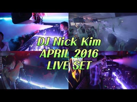 DJ Nick Kim - April 2016 live club mix set