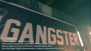 HD Hantu Gangster Theme Song ; We Are Gangster!