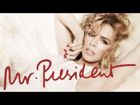 Kylie Minogue - Mr President