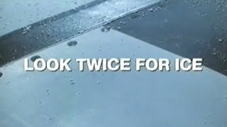 Look Twice For Ice