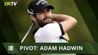 Pivot Play: Adam Hadwin
