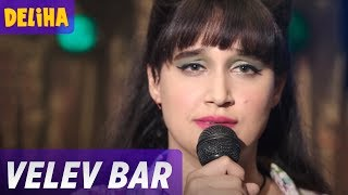 Deliha | Velev Bar