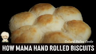MawMaw's Old Fashioned way Buttermilk biscuits by rolling, pinch off type, CVC Southern Baking