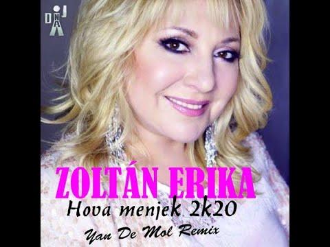 Zoltán Erika - Hova menjek 2k20 (Yan De Mol Remix)