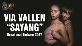 download lagu Sayang Via Vallen Breakbeat 2017 Terbaru gratis