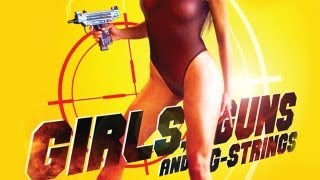 Girls Guns & G-Strings (Promo)