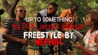 Inyanya ft Nefhiw- up to something rmx