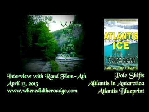 Rand Flem-Ath: Atlantis Under the Ice / Atlantis Blueprint - 04-13-13 WDTRG