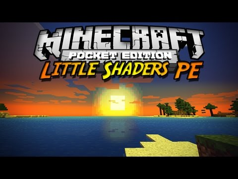 Minecraft PE 0.10.X Shader Pack Little Shaders PE Español Shader Brillante Mod