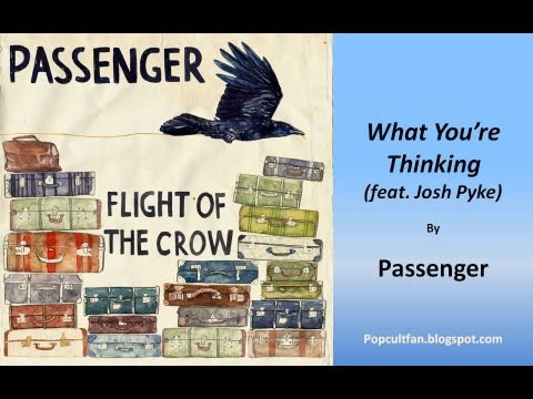 Passenger - What Youre Thinking