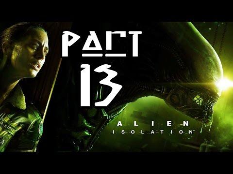 ► Alien : Isolation   #13   Ellen Ripley   CZ Lets Play / Gameplay [1080p] [PC]
