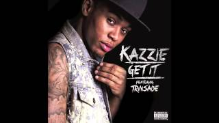 Kazzie Get It featuring Trinsade