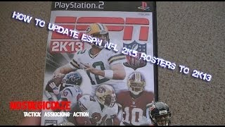 How Do You Do This?: How To Update ESPN NFL 2K5 Rosters To 2K13 On PS3 (Links & Info Below!)