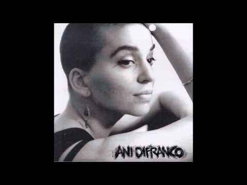 Ani Difranco - Lost Woman Song