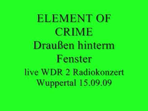 Element Of Crime - Draussen Hinterm Fenster