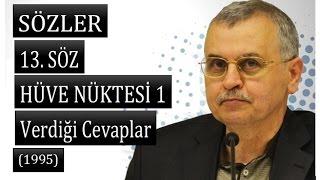 Prof. Dr. Akmet Akgündüz - Sözler - 13. Söz - Hüve Nüktesi 1 ( 02.06.1995)