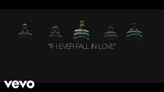 Pentatonix feat Jason Derulo - If I Ever Fall in Love