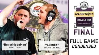 Madden 17 Madden Challenge Final | Full Game (Condensed) | Skimbo vs BeastModeMac 2017