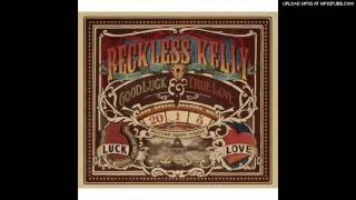 Watch Reckless Kelly Weatherbeaten Soul video