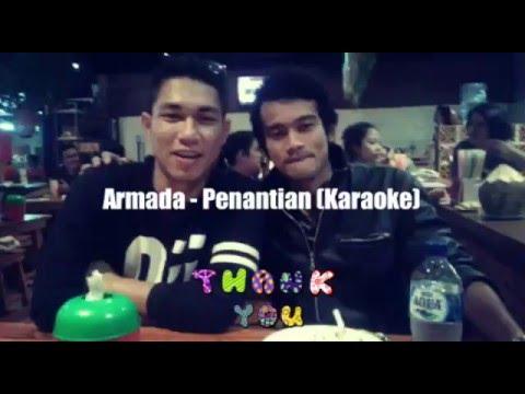 Karaoke ARMADA - PENANTIAN (New)