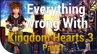 GAME SINS | Everything Wrong With Kingdom Hearts III - Part One