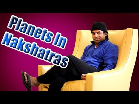 Planets in Nakshatras in Vedic Astrology (Must Watch)