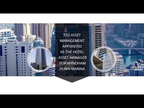 TFG Asset Management appointed as the Hotel Asset Manager for Wyndham Dubai Marina