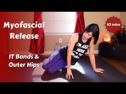 Myofascial Release for IT Band & Outer Hip Release {10 mins}