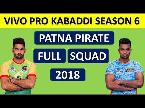 PKL 2018 : PATNA PIRATE FULL TEAM SQUAD