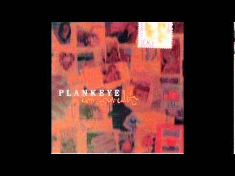 Plankeye - Who Loves You More
