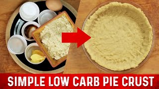 Simple Low Carb Pie Crust