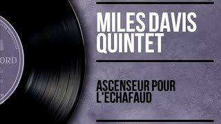 (36.2 MB) Miles Davis - Ascenseur pour l'échafaud - Lift to the Gallows (Full Album) Mp3
