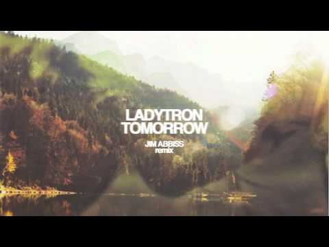 Ladytron - Tomorrow (Jim Abbiss remix)